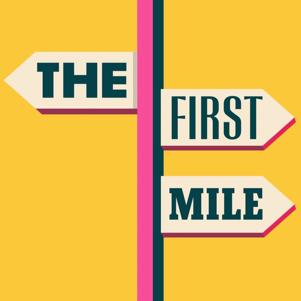 The First Mile best travel podcasts