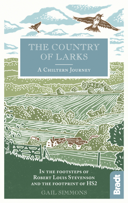 The Country of Larks: A Chiltern Journey