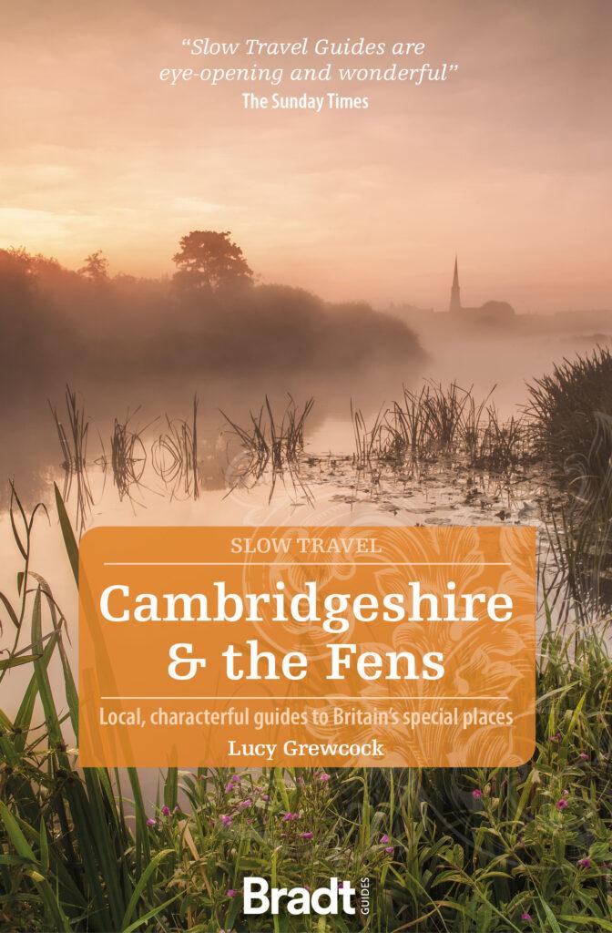 Cambridgeshire & The Fens (Slow Travel)