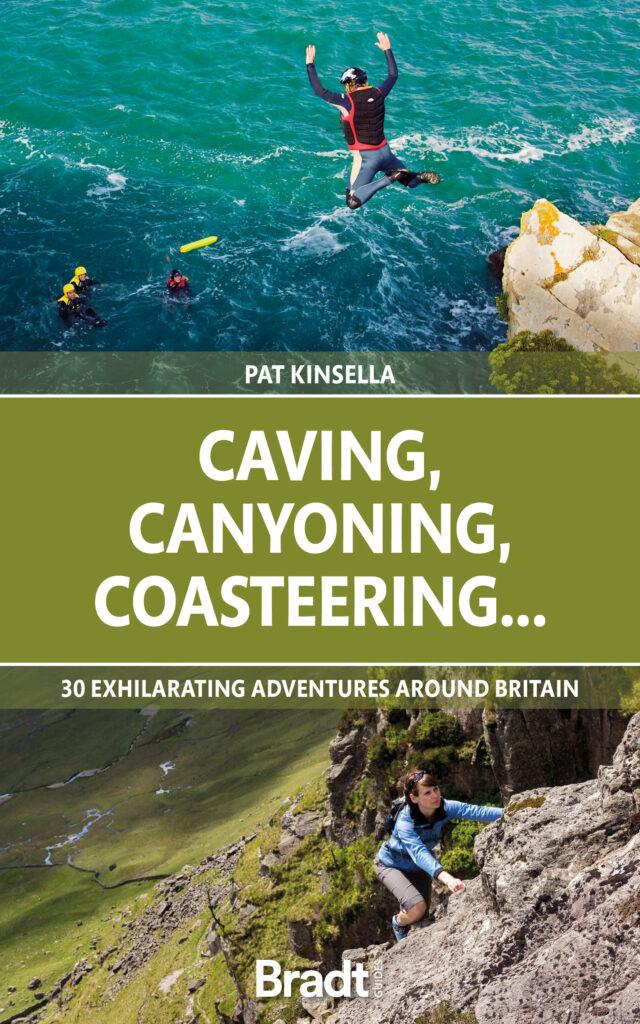 Caving, Canyoning, Coasteering..