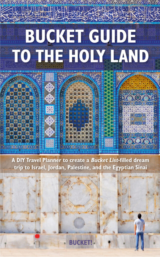 Bucket Guide to the Holy Land