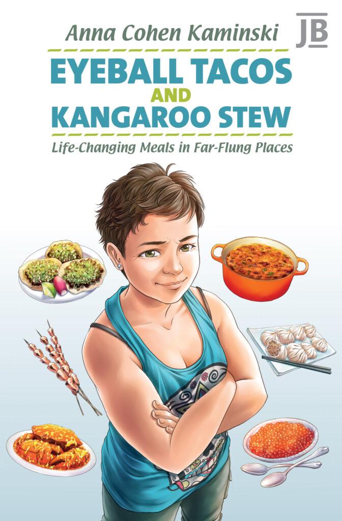 Eyeball Tacos and Kangaroo Stew