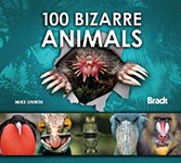 100 Bizarre Animals, Bradt Travel Guides