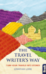 Travel Writer's Way by Jonathan Lorie Bradt Travel Guides