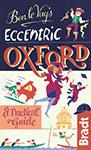 Eccentric Oxford the Bradt Guide
