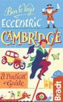 Eccentric Cambridge the Bradt Guide