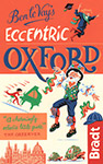 Eccentric Oxford the Bradt Guide