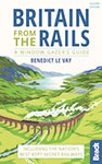 Britain from the Rails the BRadt Guide