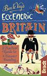 Eccentric Britain the Bradt Guide