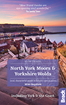 Bradt guide to the North York Moors and Yorkshire Wolds by Mike Bagshaw
