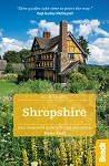 Slow Travel Shropshire the Bradt Guide