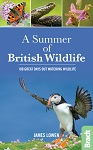 A Summer of British Wildlife Bradt Travel Guides
