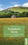 Slow Travel Yorkshire Dales the Bradt Guide