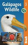 Galapagos Wildlife Bradt Travel Guides by David Horwell and Pete oxford