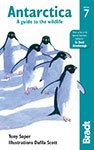 Antarctica the Bradt Guide by Tony Soper